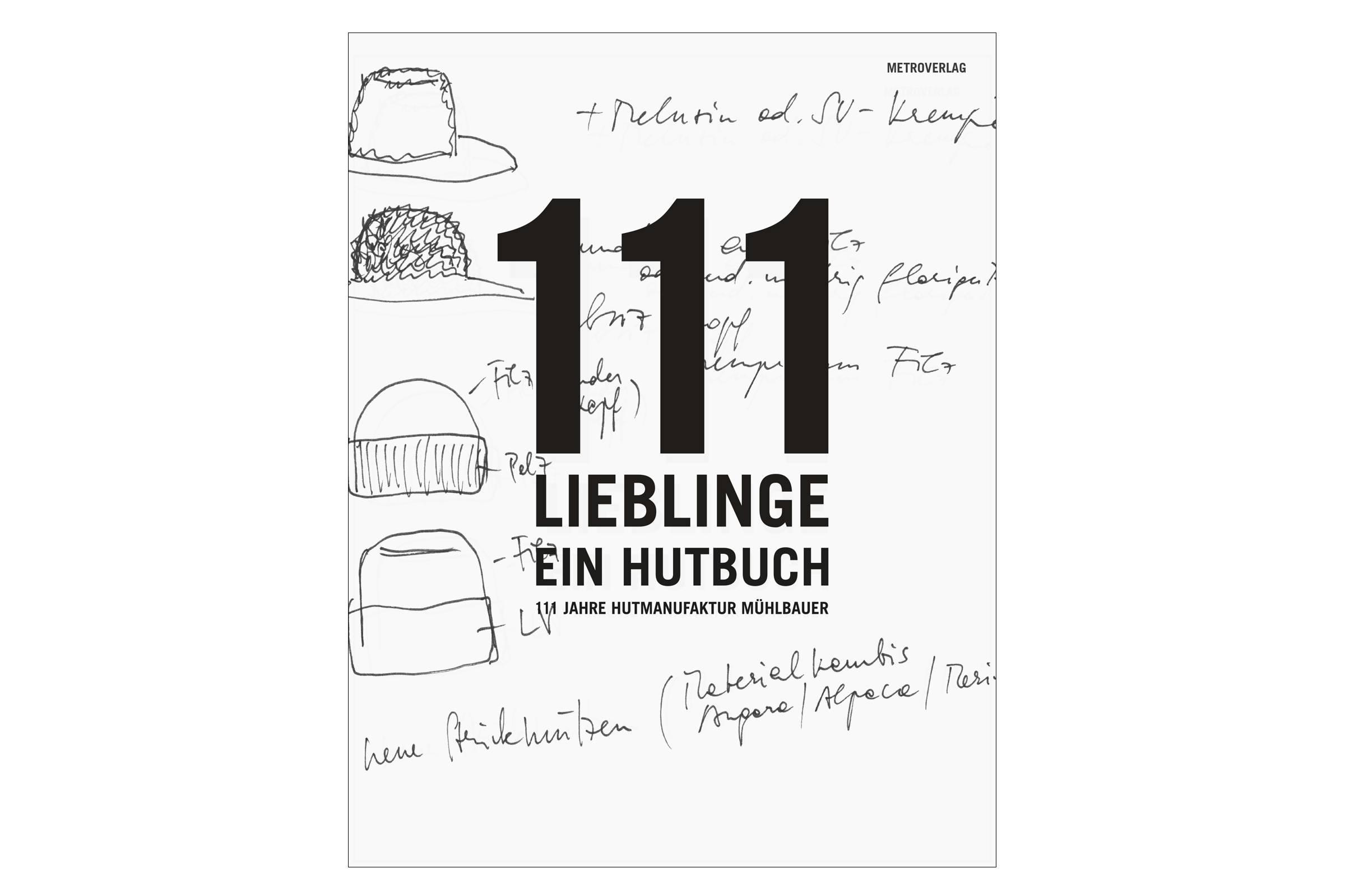 111 Lieblinge - Ein Hutbuch 111 LIEBLINGE - EIN HUTBUCH Buch