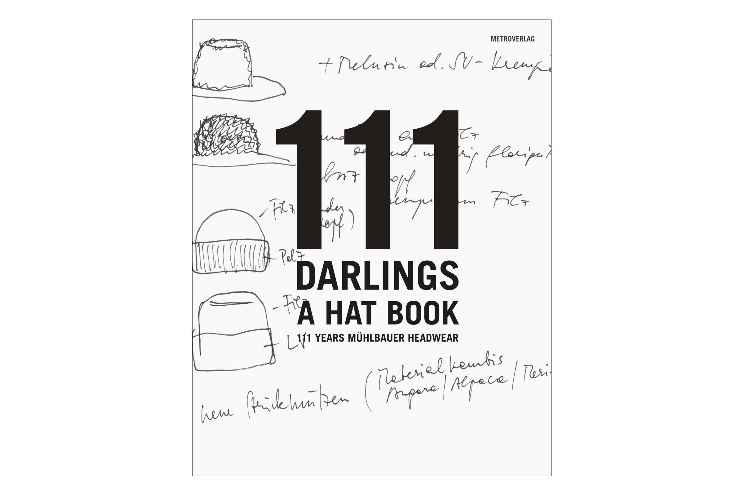 111 Darlings - A Hat Book 111 DARLINGS - A HAT BOOK book
