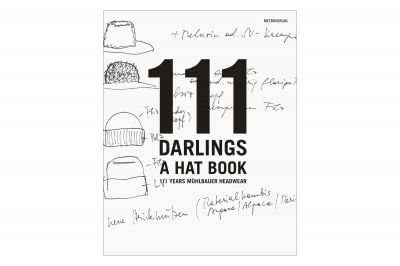 111 Darlings - A Hat Book  book
